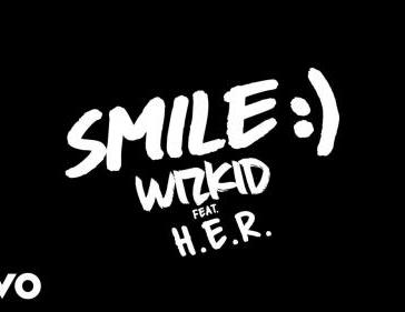 WizKid - Smile Ft. H.E.R. Mp3 Audio Download
