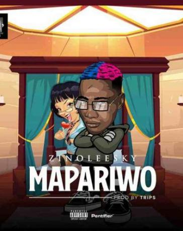 Zinoleesky - MaPariwo (Prod. by Trips) Mp3 Audio Download
