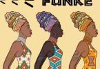 A-Star - Funke Ft. Xavier Mp3 Audio Download
