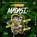 DJ OP Dot Ft. Kush Kana x Otega & Baddomushin – Madasi 3.0
