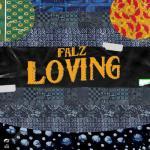 Falz – Loving (Prod. by Willis)