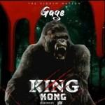 Gage – King Kong