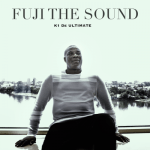 K1 De Ultimate – Fuji The Sound (FULL EP)