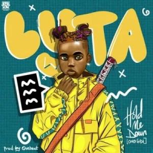Lyta - Hold Me Down (Omo Gidi) Mp3 Audio Download