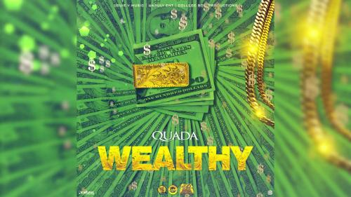 Quada - Wealthy Mp3 Audio Download