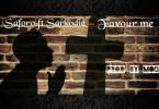 Saforo ft. Sarkodie - Favour Me Mp3 Audio Download