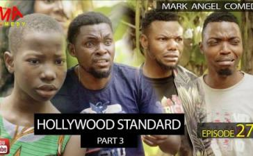 VIDEO: Mark Angel Comedy - Hollywood Standard Part 3 (Episode 274) Mp4 Download