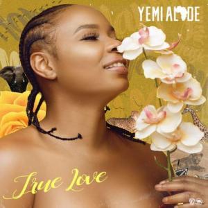 Yemi Alade - True Love Mp3 Audio Download
