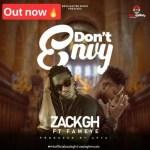 Zack Gh – Don't Envy ft. Fameye (Prod. by Apya)