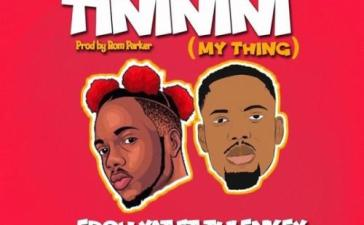 Edoh YAT - Tininini (My Thing) Ft. Tulenkey Mp3 Audio Download