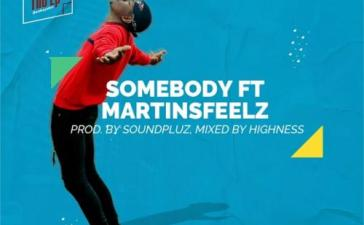 Geekaydon Ft. Martinsfeelz - Somebody Mp3 Audio Download