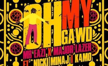 Mr Eazi, Major Lazer - Oh My Gawd Ft. Nicki Minaj & K4MO Mp3 Audio Download