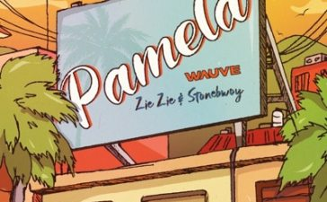 Wauve - Pamela Ft. Stonebwoy, ZieZie Mp3 Audio Download