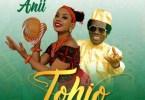 ANII - Tohio Ft. Sir. Victor Uwaifo
