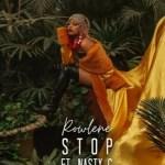 VIDEO: Rowlene – Stop Ft. Nasty C