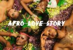 Superstar Ace - Afro Love Story (EP)