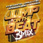 Vybz Kartel – Jump On The Beat (3mix) Ft. Likkle, Demarco