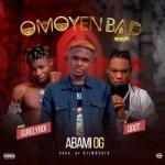 Abami OG Ft. Qdot & Surely Boy – Omoyen Bad (Remix)