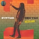 Gyptian – Deh Yah (Remix) Ft. Keznamdi, Ricky Blaze