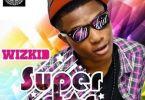 Wizkid - SuperStar (Full Album) Mp3 Zip Fast Free audio Download