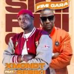 XmondT – Simi Fimi Gara Ft. Seriki (Audio/Video)