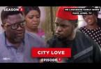 City Love | Family Show – Episode 1 (Season 3)