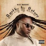 B.O.C Madaki – Akwai Issues Ft. Dia