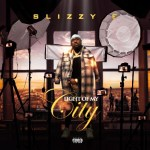 [Album] Slizzy E – Light Of My City (LOMC)