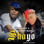 Sammy West – Shayo Ft. Candy Bleakz