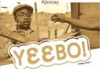 Ajeezay - Yeebo (Yeeko Cover)