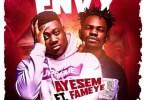 Ayesem Ft. Fameye - Envy [Audio / Video]