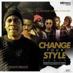 Gemini Orleans – Change Your Style (Remix) Ft. Tulenkey, Strongman, Shaker