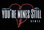 Jay Gwuapo - Youre Mines Still (Remix) Ft. Drake, Yung Bleu