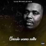 [Album] Luu Nineleven – Umculo Wama Nothi