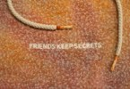 Benny Blanco - FRIENDS KEEP SECRETS 2
