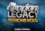 Gaba Cannal - AmaPiano Legacy Sessions Vol. 06