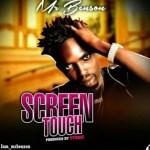 Mr Benson – Screen Touch