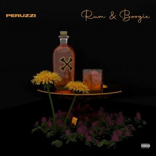 [Album] Peruzzi - Rum & Boogie