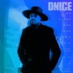 D-Nice – No Plans For Love (Remix) Ft. Snoop Dogg, Ne-Yo & Kent Jones