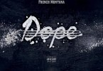 Stove God Cooks - Dope Feat. French Montana