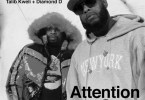 Talib Kweli & Diamond D - Attention Span Feat. Skyzoo