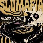 [EP] Yelawolf & DJ Paul – Slumafia