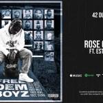 42 Dugg – Rose Gold Ft. EST Gee