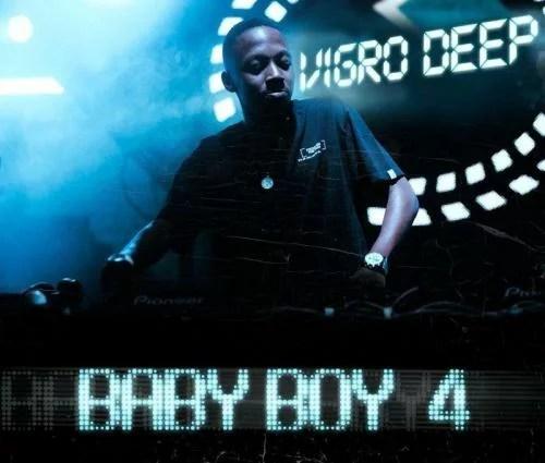 [Album] Vigro Deep - Baby Boy 4