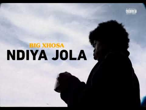 Big Xhosa - NdiyaJola