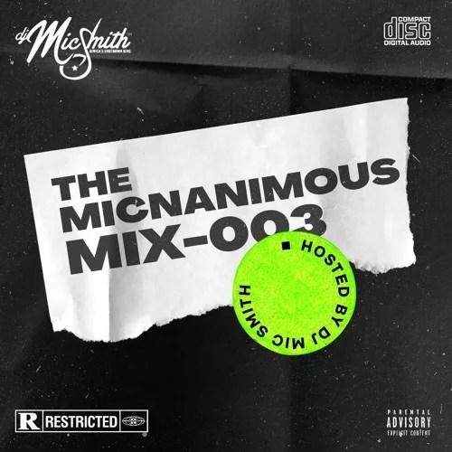 DJ Mic Smith - The Micnanimous (Mix) (003) 2021