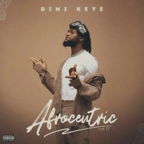 [EP] Dimi Keye - Afrocentric