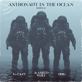Masked Wolf - Astronaut In The Ocean (Remix) (feat G Eazy & DDG)