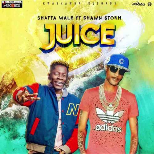 Shawn Storm - Juice Ft. Shatta Wale