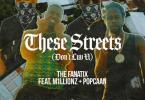 The FaNaTiX - These Streets (Don't Luv U) Feat. Popcaan & M1LLIONZ
